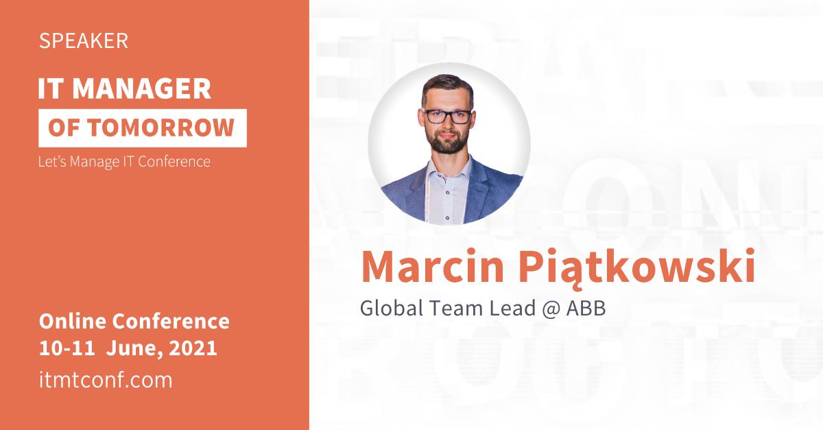 Marcin Piątkowski IT Manager of Tomorrow 2021