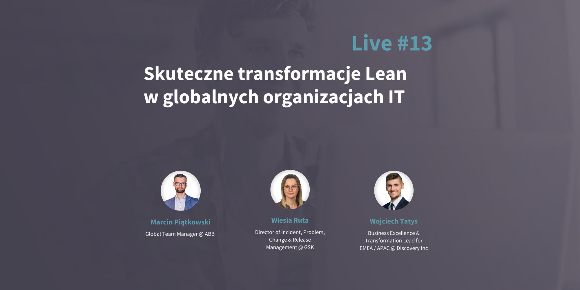 Skuteczne transformacje Lean w globalnych organizacjach IT
